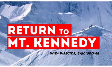 The Making of 'Return to Mt. Kennedy' with Director, Eric Becker