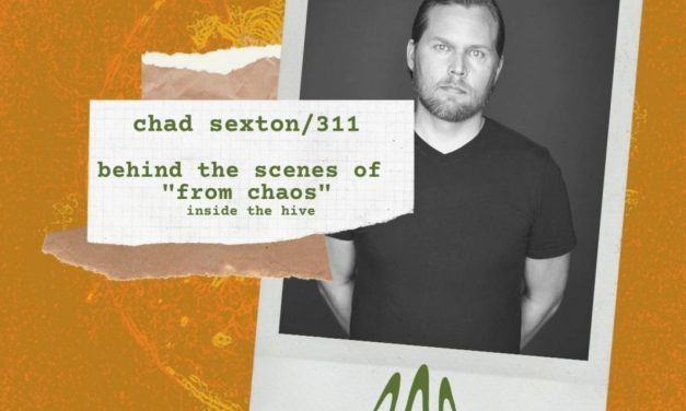 """Chad Sexton: Behind the Scenes and Stream of """"From Chaos"""""""